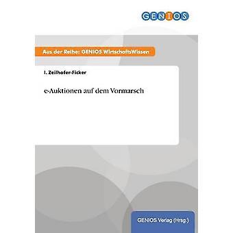 eAuktionen auf dem Vormarsch by ZeilhoferFicker & I.