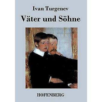 Vter und Shne by Turgenev & Ivan