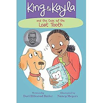King & Kayla and the Case� of the Lost Tooth (King & Kayla)