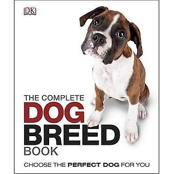 Le Guide de race de chien complet