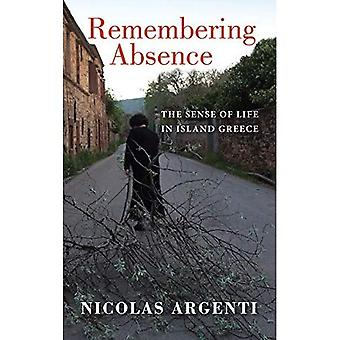 Pamiętanie nieobecności: poczucie życia na wyspie Grecja (nowe antropologie Europy)