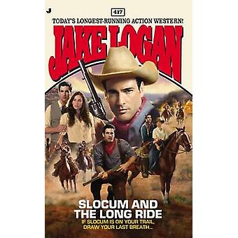 Slocum and the Long Ride by Jake Logan - 9780515153859 Book