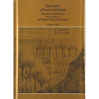 The Country of Streams and Grottoes - Expansion - Settlement and the C