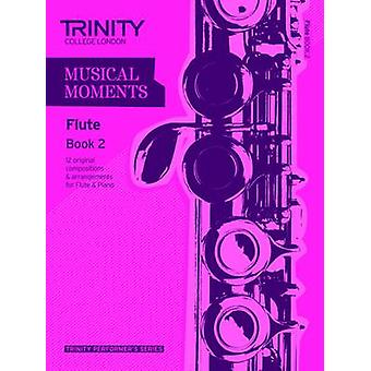 Musical Moments Flute - Book 2 by Trinity College London - 97808573619