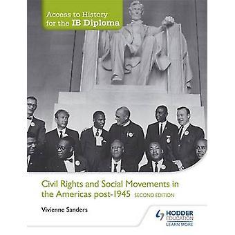 Access to History for the IB Diploma - Civil Rights and Social Movemen