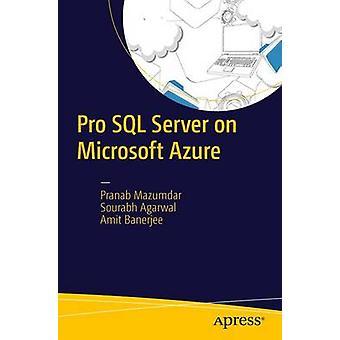 Pro SQL Server on Microsoft Azure - 2017 by Pranab Mazumdar - Sourabh