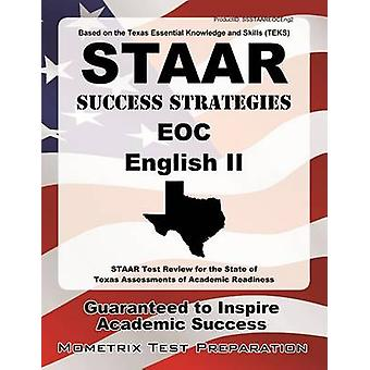 STAAR Success Strategies EOC English II - STAAR Test Review for the St