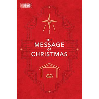 Message of Christmas-MS-Campaign by Eugene H Peterson - 9781631463228