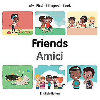 My First Bilingual Book-Friends (English-Italian) by Milet Publishing
