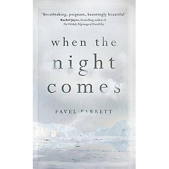 When the Night Comes by Favel Parrett - 9781848548565 Book