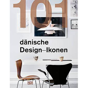 101 Danish Design Icons by Lars Dybdahl - 9783775742122 Book