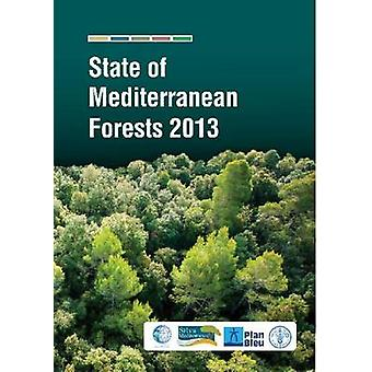 State of Mediterranean Forests 2013 by Food and Agriculture Organizat