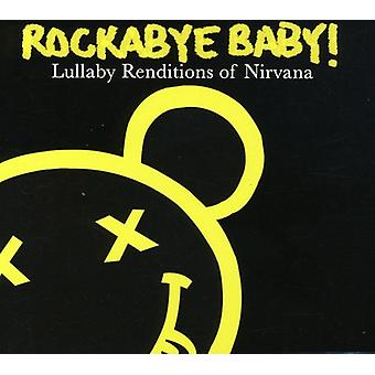 Rockabye Baby! - Lullaby Renditions of Nirvana [CD] USA import