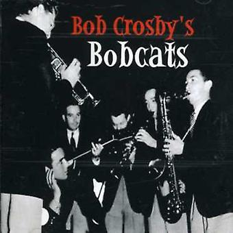 Bob Crosby y linces - importación de USA de pequeños grupos [CD]