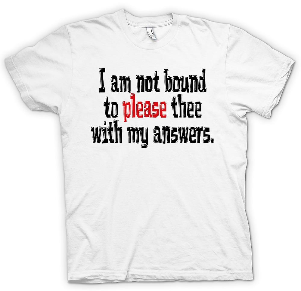 Womens T-shirt - Shakespeare Quote I am not bound to please thee