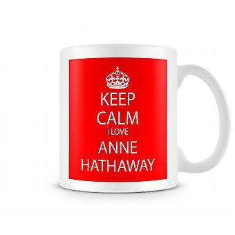 Hålla lugna jag Love Anne Hathaway tryckt mugg