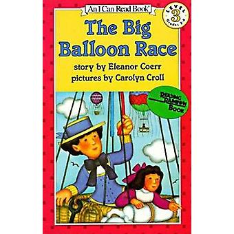 The Big Balloon Race - I Can Read Book (Reprinted edition) by Eleanor