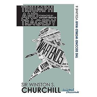 Le Volume de la seconde guerre mondiale - triomphe et tragédie - VI par Winston Churc