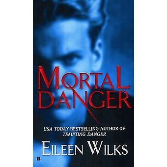 Danger de mort par Eileen Wilks - livre 9780425202906