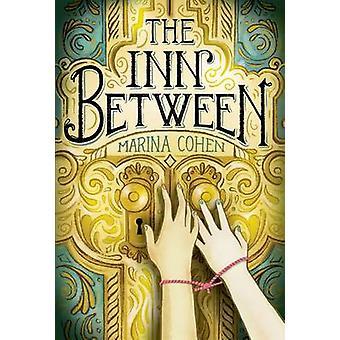 Der Inn zwischen Marina Cohen - 9781250104021 Buch