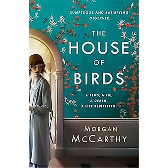 The House of Birds by Morgan McCarthy - 9781472205865 Book