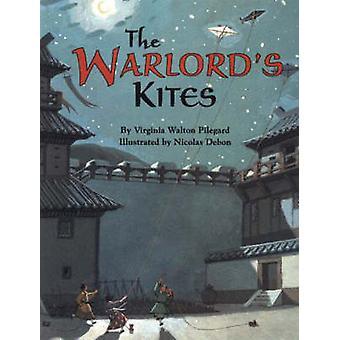 The Warlord's Kites by Virginia Walton Pilegard - 9781589801806 Book