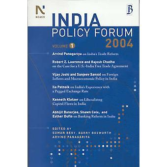 L'India Policy Forum 2004 - Volume 1 par Suman K. Bery - Barry P. Bos