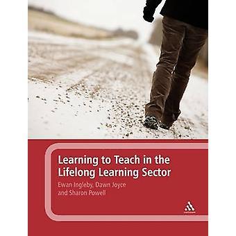 Apprendre à enseigner dans le secteur de l'éducation et la formation par Ewan Ingleby - D