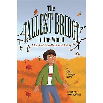 Die höchste Brücke der Welt - eine Geschichte für Kinder über soziale ein