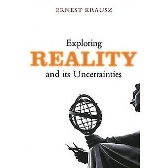 Découverte de la réalité et ses incertitudes par Ernest Krausz - 9781845193