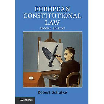 Europejski konstytucyjnego prawa (2 Revised edition) przez Robert Schutze -