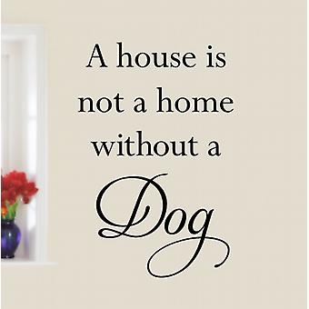 Dog Quote Wall Art Sticker