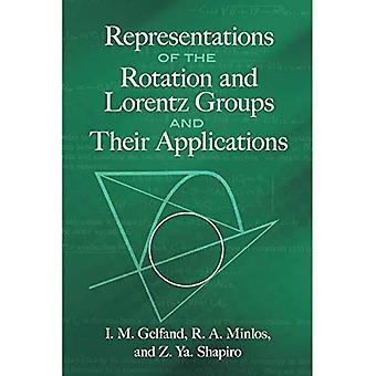 Representations of the Rotation and Lorentz Groups� and Their Applications