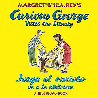 Curious George visites la bibliothèque/Jorge el Curioso Va a la Biblioteca