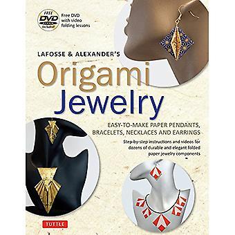 Origami joyería LaFosse & Alexander: colgantes de papel fácil de hacer, pulseras, collares y pendientes: Origami libro con DVD instructivo: ideal para niños y adultos!