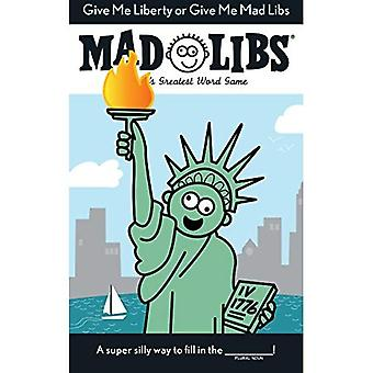 Give Me Liberty or Give Me Mad Libs