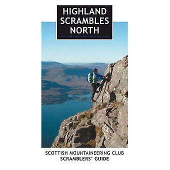 Highland Scrambles North: Scottish Mountaineering Club Scramblers' Guide