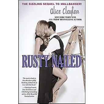 Rusty cloué (la série Cocktail)