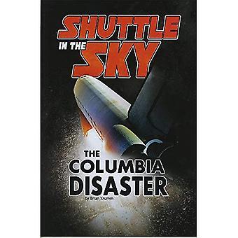 Shuttle i himlen: Columbia katastrofe (udforskning af rummet og ud over)