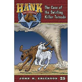 The Case of the Swirling Killer Tornado (Hank the Cowdog