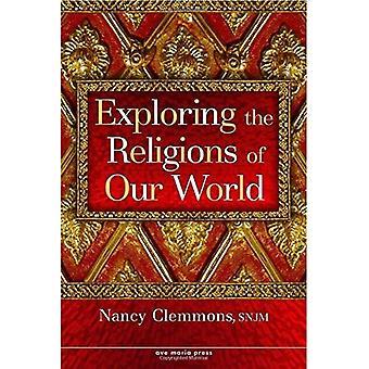 Verkennen van de religies van onze wereld