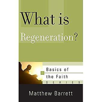What is Regeneration? (Basics of the Faith)