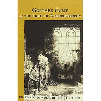 Faust de Goethe à la lumière de l'anthroposophie (recueils de Rudolf Steiner)