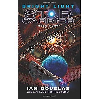 Bright Light: Star Carrier:� Book Eight (Star Carrier)