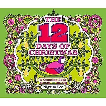 The 12 Days of Christmas [Board book]