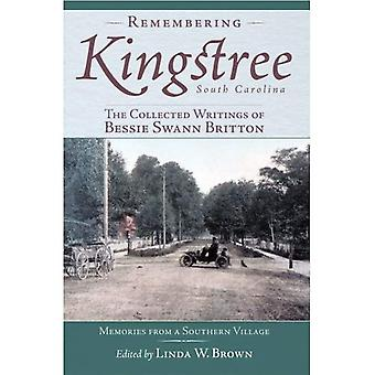 Remembering Kingstree, South� Carolina:: The Collected Writings of Bessie Swann Britton (American Chronicles)