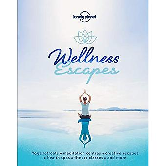 Wellness Escapes (Lonely Planet)