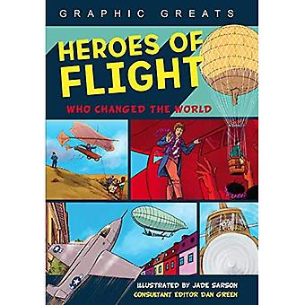 Heroes of Flight: Who Changed the World (Graphic Greats)