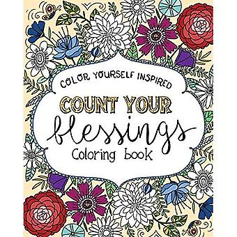 Count Your Blessings Coloring Book (Color Yourself Inspired)