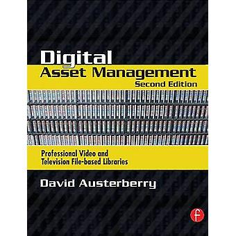 Digital Asset Management by Austerberry & David